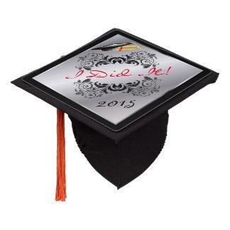 Graduate   I Did it Graduation Cap Topper