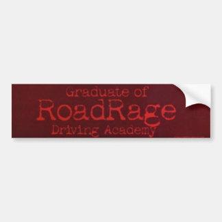 Graduate Of Road Rage Driving Academy Bumper Stick Bumper Sticker