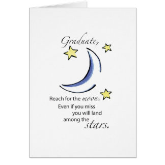 Graduate Reach for Moon, Congratulations Greeting Card
