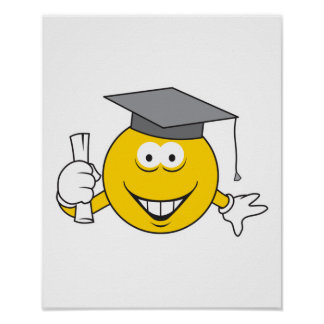 Graduate Smiley Face Poster