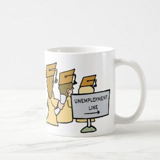 Graduate Unemployment Humor Coffee Mug