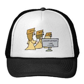 Graduate Unemployment Humor Trucker Hat