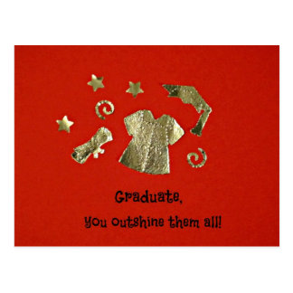 Graduate, you outshine them all! postcard