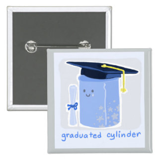 Graduated Cylinder 2 Inch Square Button