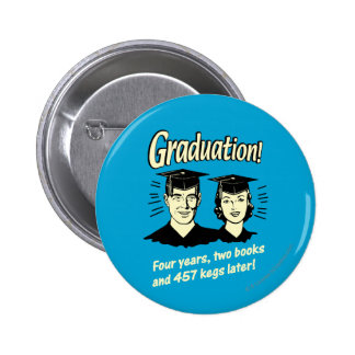 Graduation: 4 Years, 2 Books Button