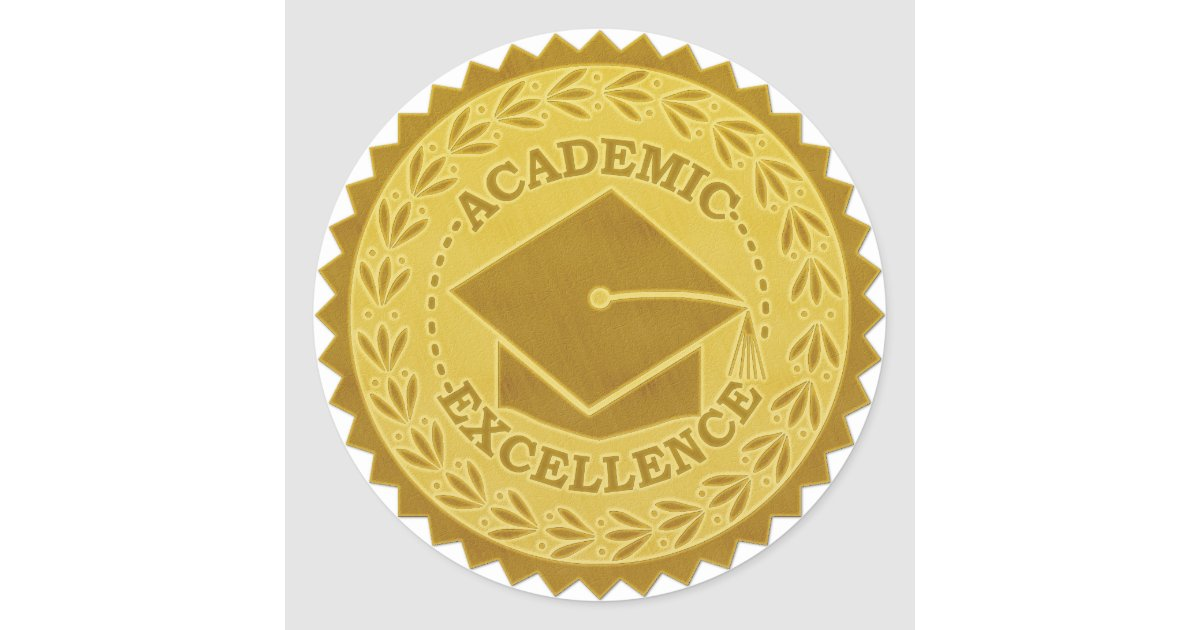 Graduation Academic Excellence Faux Gold Seal Zazzle Com