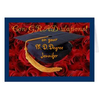 Graduation Cap+Roses-Customize Name and Degree! Greeting Card