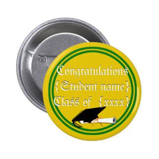 Graduation Cap Tilt School Colors Green And Gold Pinback Buttons