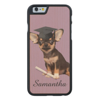 Graduation Chihuahua dog Carved® Maple iPhone 6 Case