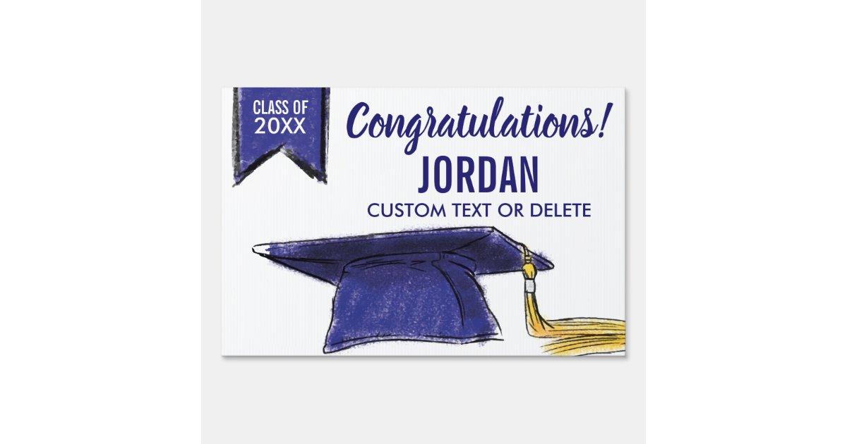 Graduation Class 2019 Congrats Blue Grad Cap Sign Zazzle Com