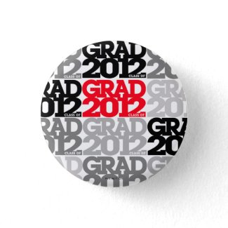 Graduation Class Of 2012 Button Black Red 5 button
