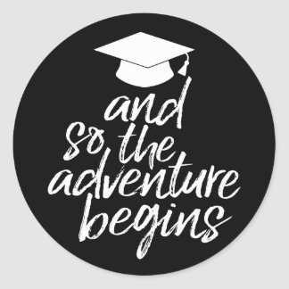 Graduation Class of 2017 & So the Adventure Begins Classic Round Sticker