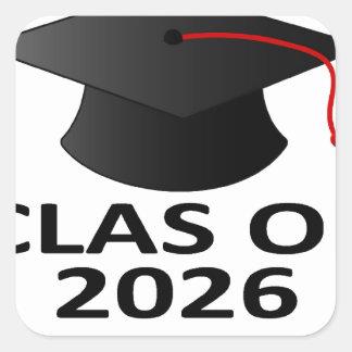 Graduation Class of 2026 T-Shirt.png Square Sticker