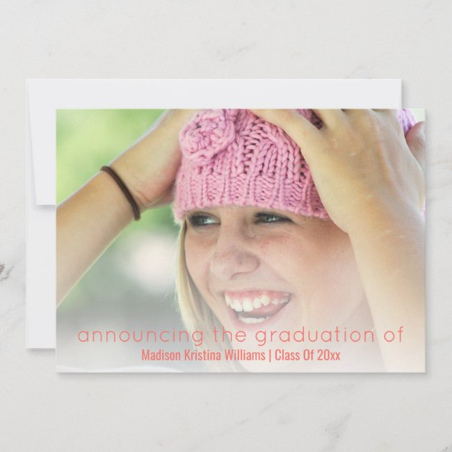 Graduation Coral Pink Simple White Overlay Photo Announcement