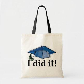 Graduation I Did It! Budget Tote Bag
