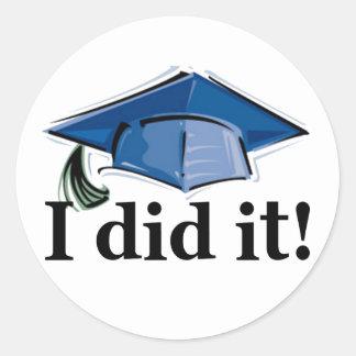 Graduation I Did It! Classic Round Sticker