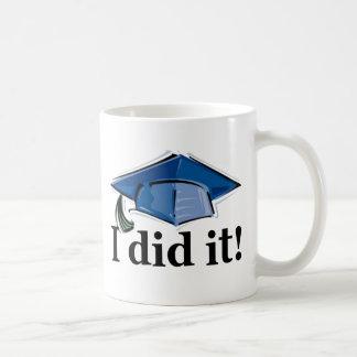 Graduation I Did It! Classic White Coffee Mug