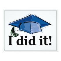 Graduation Invitation I did it! 4.2x5.5