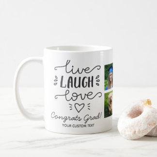 Graduation Live Laugh Love Graduate Photo Collage Coffee Mug