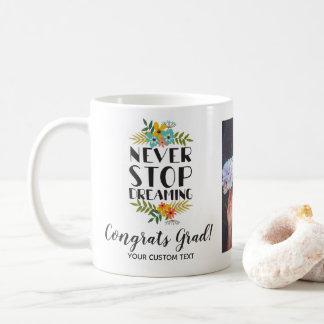 Graduation Never Stop Dreaming Custom Grad Photo Coffee Mug