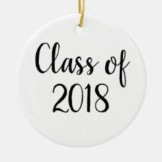 Graduation Ornament - Class Of 2018 Ornament at Zazzle