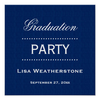 Graduation Party Classic Blue and White A03A Poster