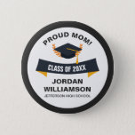 """Graduation Proud Mom of Graduate Class 2018 Custom Pinback Button<br><div class=""""desc"""">Wear this button with pride at a graduation ceremony, party and all your son&#39;s/daughter&#39;s graduation festivities. Change the Proud Mom to read Proud Dad, Sister, Grandma, etc. Get one for each member of the family - even the dog :-). Add your student&#39;s name and high school or your custom text....</div>"""
