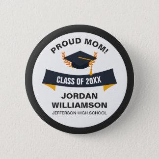 Graduation Proud Mom of Graduate Class 2018 Custom Pinback Button