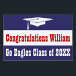 "Graduation Red, White and Blue Yard Sign<br><div class=""desc"">Congratulate your favorite graduate with this fun sign. Featured is a graduation cap or mortar board. Change the message to fit your own sentiment. Background color and font can be changed. Great for displaying in your yard, at a party or holding up at graduation. This also would make a great...</div>"