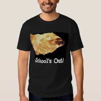Graduation! School's Out! T Shirt