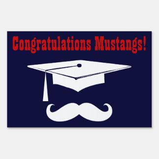 Graduation With Cap And Mustache Lawn Sign