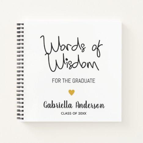 Graduation Words of Wisdom for Graduate Notebook