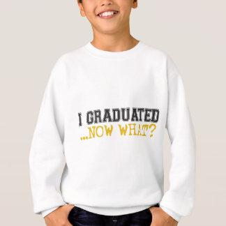 ¿Gradué, ahora qué? Sudadera