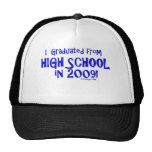 Gradué de High School secundaria en 2009 Gorro