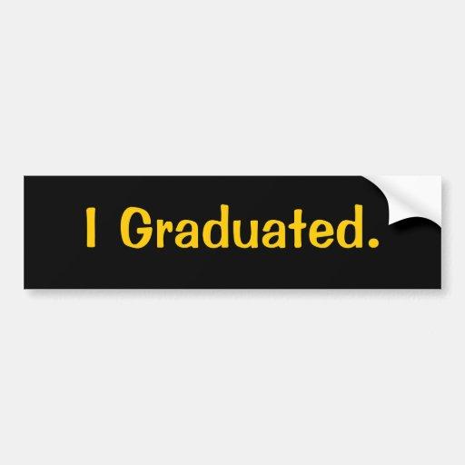 Gradué. pegatina para el parachoques etiqueta de parachoque
