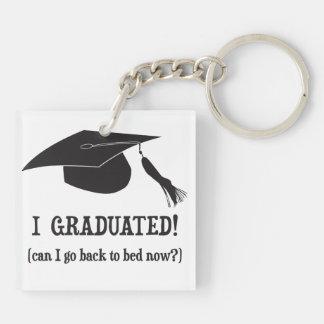 ¡Gradué!  ¿Puedo volver ahora acostar? Llaveros