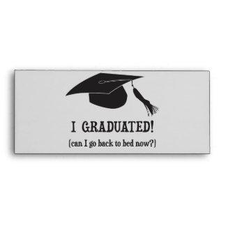 ¡Gradué!  ¿Puedo volver ahora acostar? Sobres