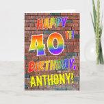 [ Thumbnail: Graffiti Inspired Rainbow Look Happy 40th Birthday Card ]