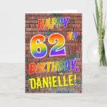 [ Thumbnail: Graffiti Inspired Rainbow Look Happy 62nd Birthday Card ]