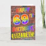 [ Thumbnail: Graffiti Inspired Rainbow Look Happy 69th Birthday Card ]