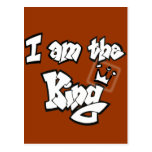 """Graffiti Style """"I am the King"""" with crown Postcard"""