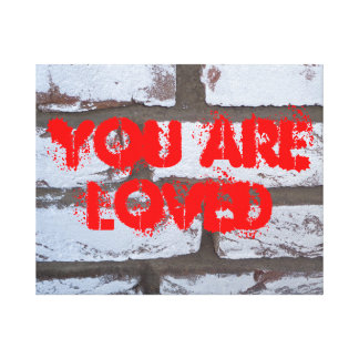 Graffiti Wall with quote You are loved Canvas Print