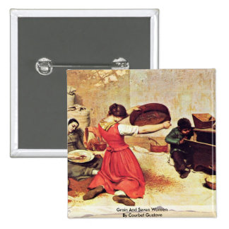 Grain And Seven Women By Courbet Gustave 2 Inch Square Button