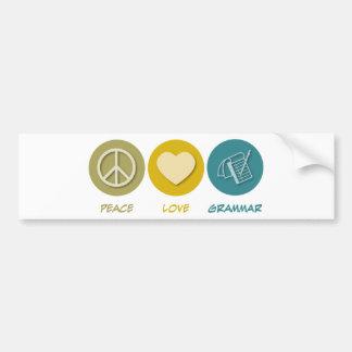 Gramática del amor de la paz pegatina de parachoque