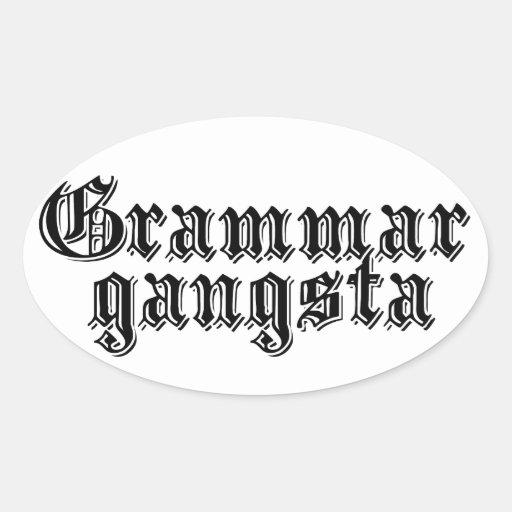 Gramática Gangsta Pegatinas Oval Personalizadas