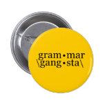 Grammar Gangsta 2 Inch Round Button
