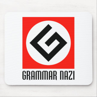 Grammar Nazi Mouse Pad