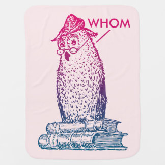 Grammar Owl Says Whom Baby Blanket