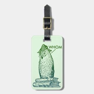 Grammar Owl Says Whom Bag Tag
