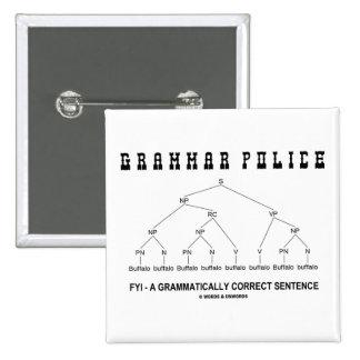 Grammar Police (Buffalo 8 Times Correct Sentence) Pins